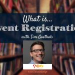 What is... Event Registration